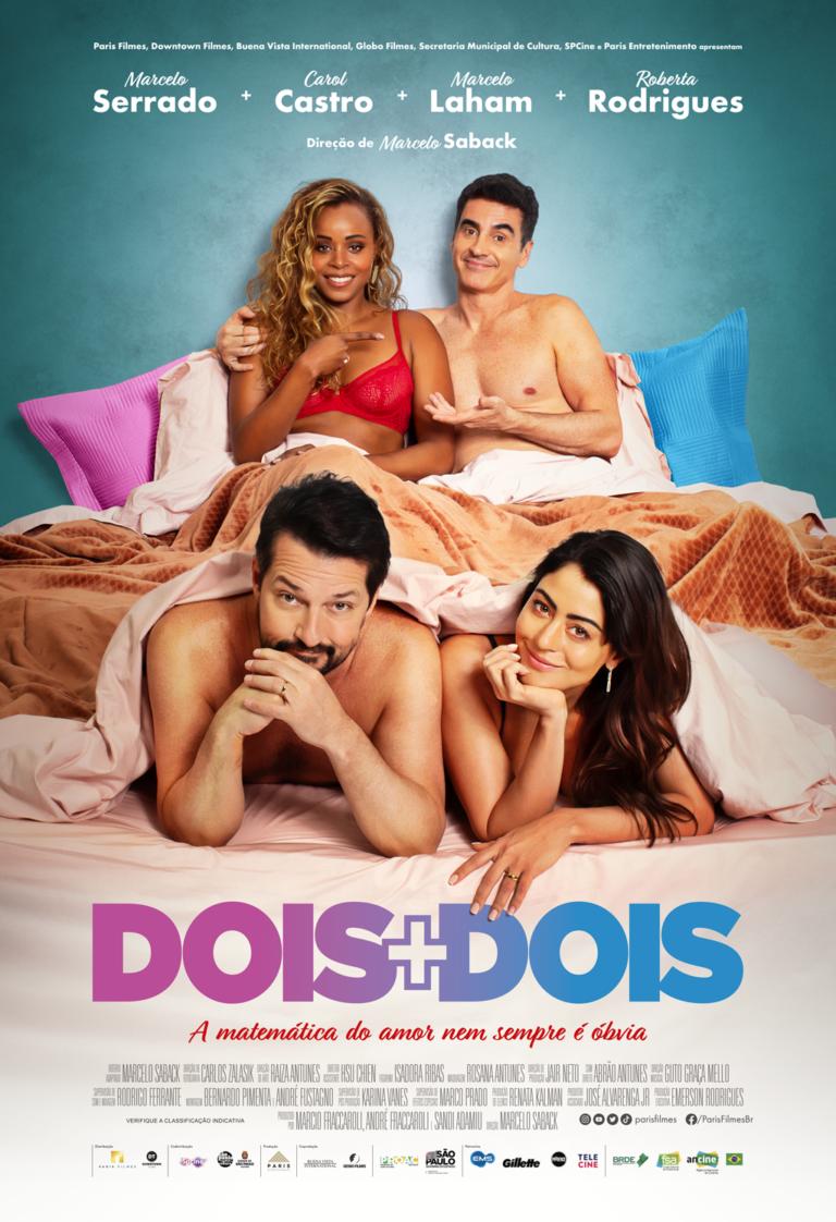 DOIS + DOIS    O FILME!!!!!